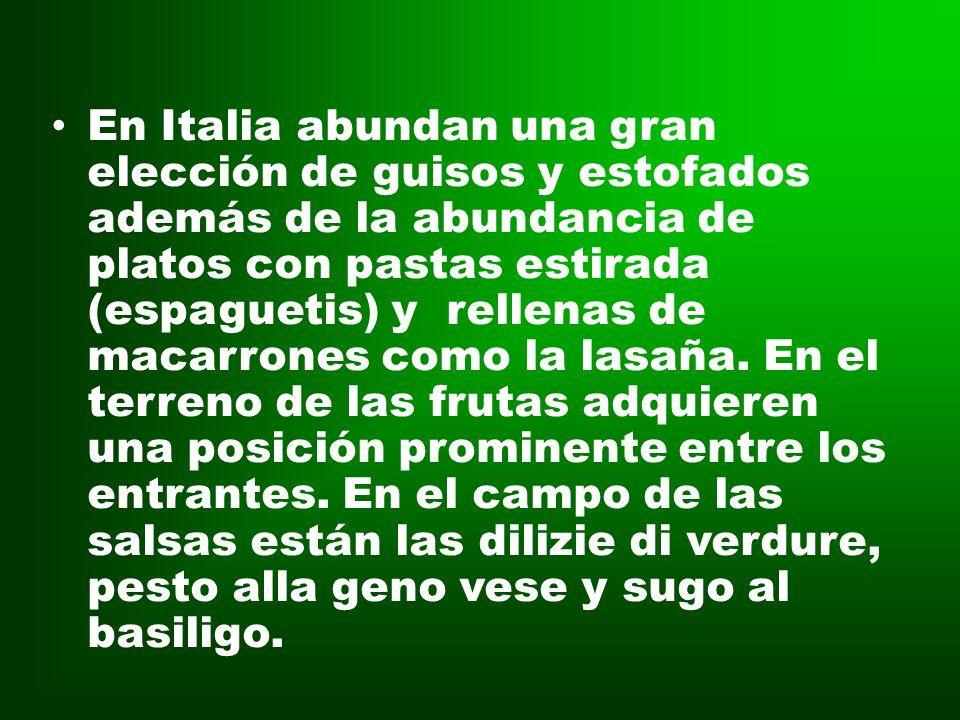 *Platos* La gastronomía Italiana es exquisita en platos únicos como la pasta o la pizza, las verduras, las hortalizas o las legumbres que gozan de cie