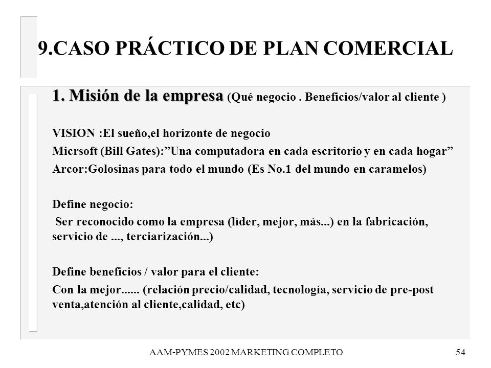AAM-PYMES 2002 MARKETING COMPLETO55 9.CASO PRÁCTICO DE PLAN COMERCIAL 2.