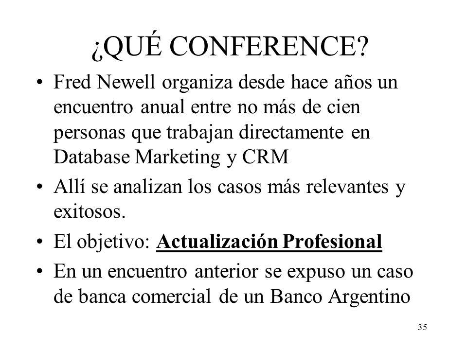 35 ¿QUÉ CONFERENCE? Fred Newell organiza desde hace años un encuentro anual entre no más de cien personas que trabajan directamente en Database Market