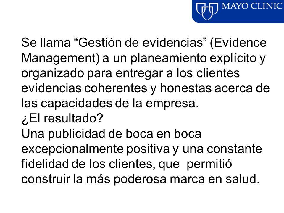 Se llama Gestión de evidencias (Evidence Management) a un planeamiento explícito y organizado para entregar a los clientes evidencias coherentes y hon