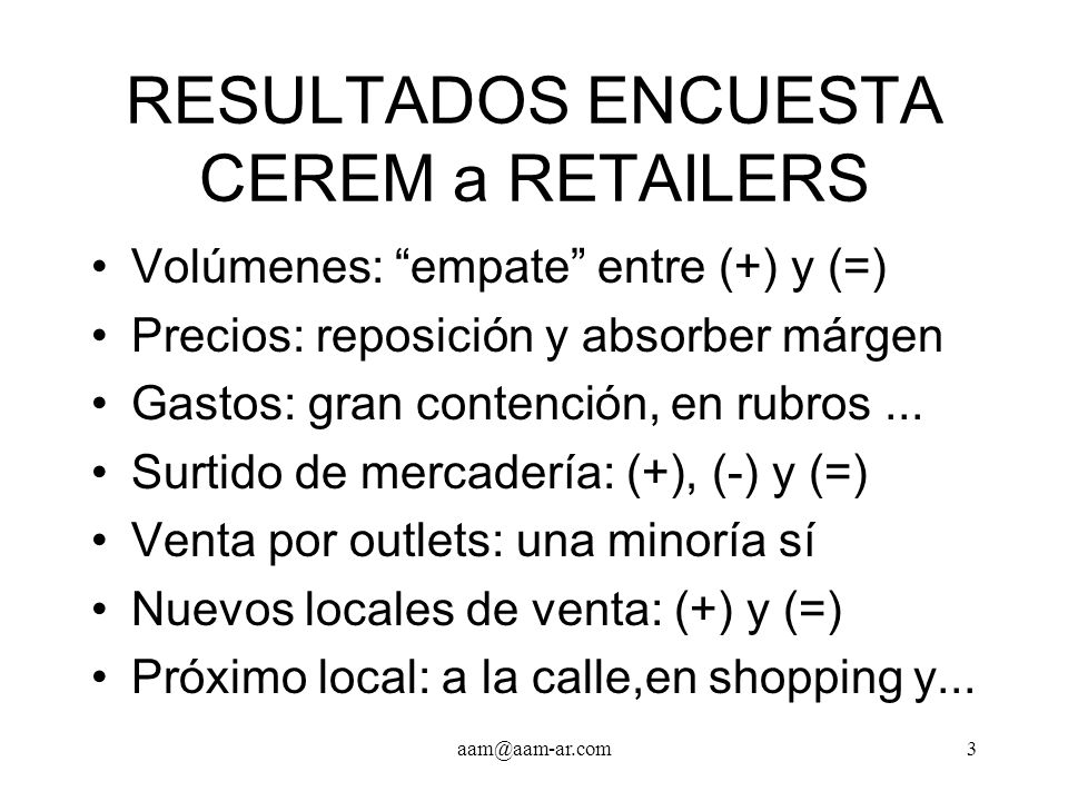 aam@aam-ar.com4 ¿RETAIL o COMERCIOS.¿Por qué retail marketing.