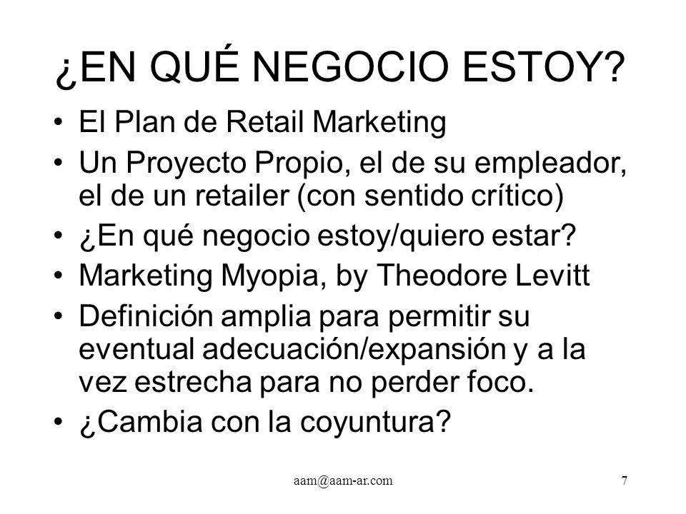 aam@aam-ar.com8 INVESTIGACIONES DE MERCADO Quienes son los clientes Cómo son los canales de distribución Quienes son los referentes Técnicas de Investigación en el Retail ¿Por qué compramos dónde compramos.
