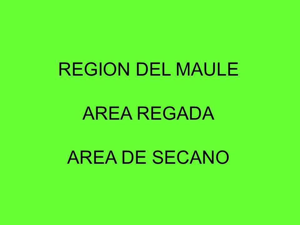 ORIGEN DE LOS RIOS: PLUVIO-NIVAL CAPACIDAD DE ALMACENAMIENTO DE AGUAS PARA RIEGO