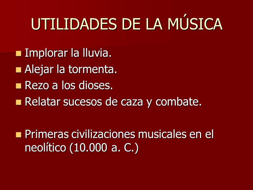 INSTRUMENTOS MUSICALES PERCUSIÓN: Cascabeles de piedra, Castañuelas, troncos huecos, palos, huesos de distinta longitud.