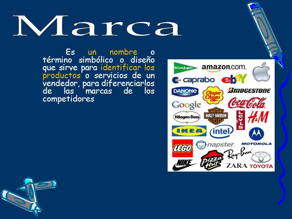 Es un nombre o término simbólico o diseño que sirve para identificar los productos o servicios de un vendedor, para diferenciarlos de las marcas de lo