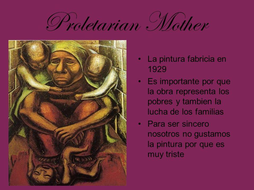 La pintura fabricia en 1929 Es importante por que la obra representa los pobres y tambien la lucha de los familias Para ser sincero nosotros no gustam