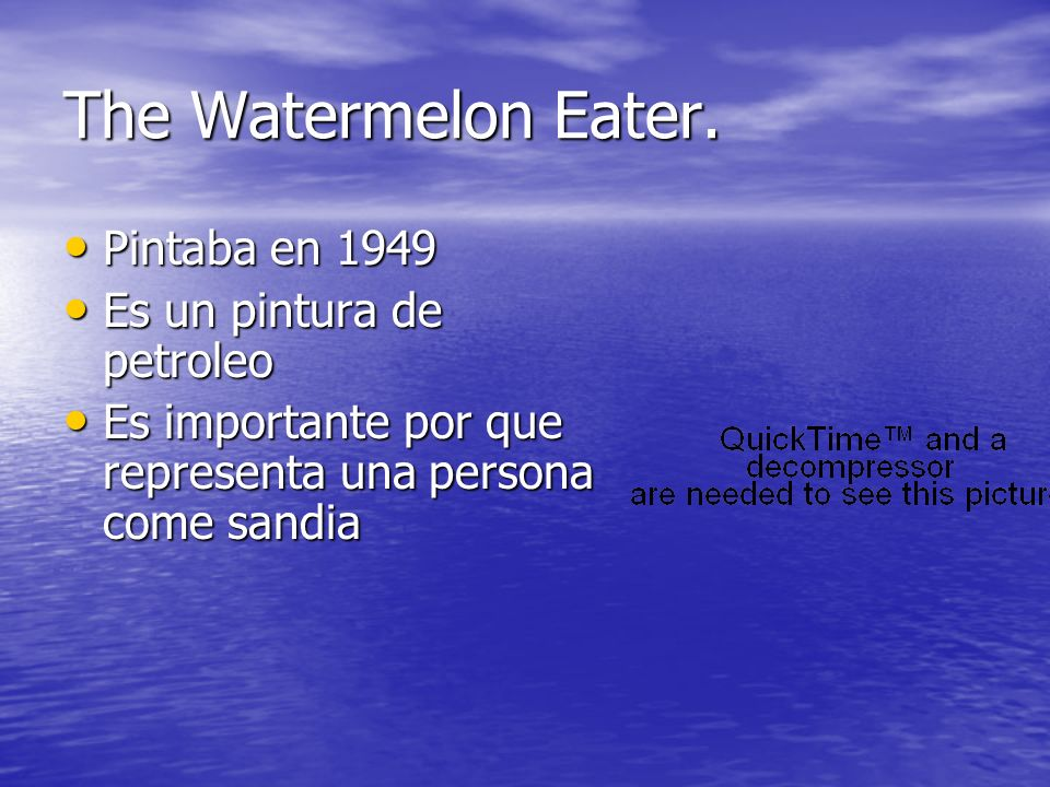 The Watermelon Eater. Pintaba en 1949 Pintaba en 1949 Es un pintura de petroleo Es un pintura de petroleo Es importante por que representa una persona