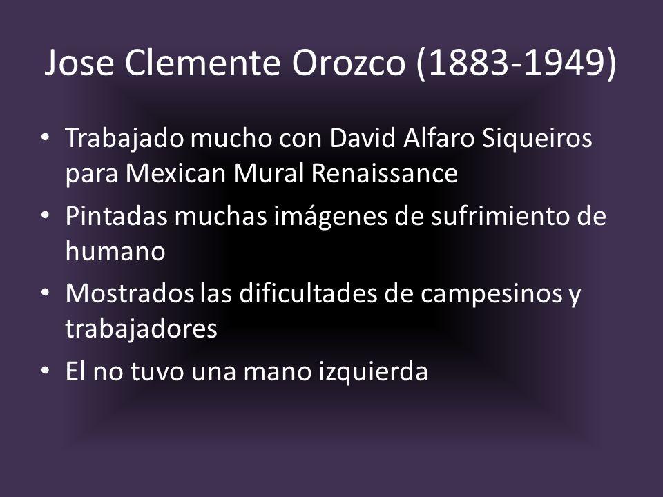 Jose Clemente Orozco (1883-1949) Trabajado mucho con David Alfaro Siqueiros para Mexican Mural Renaissance Pintadas muchas imágenes de sufrimiento de