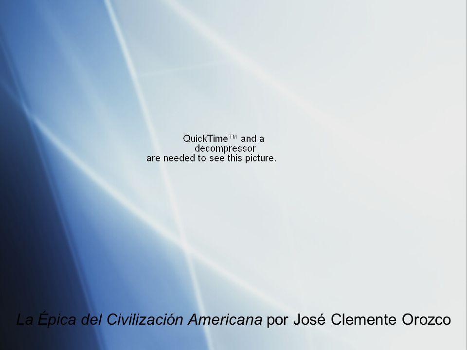 La Épica del Civilización Americana Orozco pintó el mural entre 1932 y 1934.