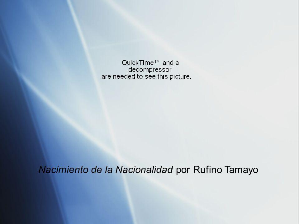 Nacimiento de la Nacionalidad Tamayo pintó en 1952.