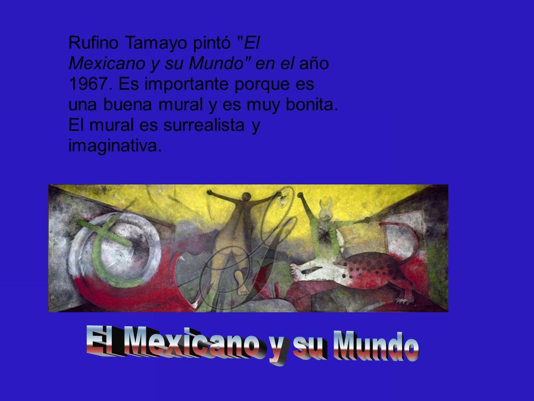 Rufino Tamayo pintó