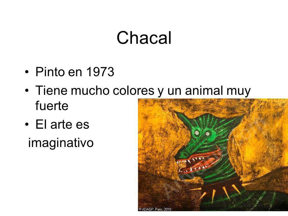 Chacal Pinto en 1973 Tiene mucho colores y un animal muy fuerte El arte es imaginativo
