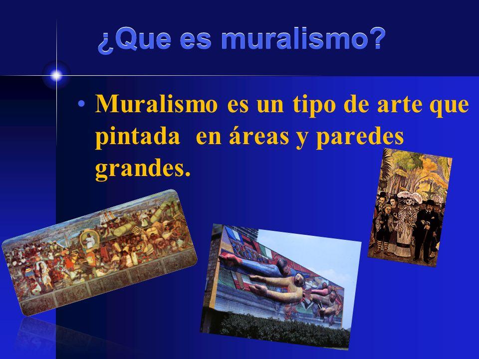 ¿Que es muralismo? Muralismo es un tipo de arte que pintada en áreas y paredes grandes.