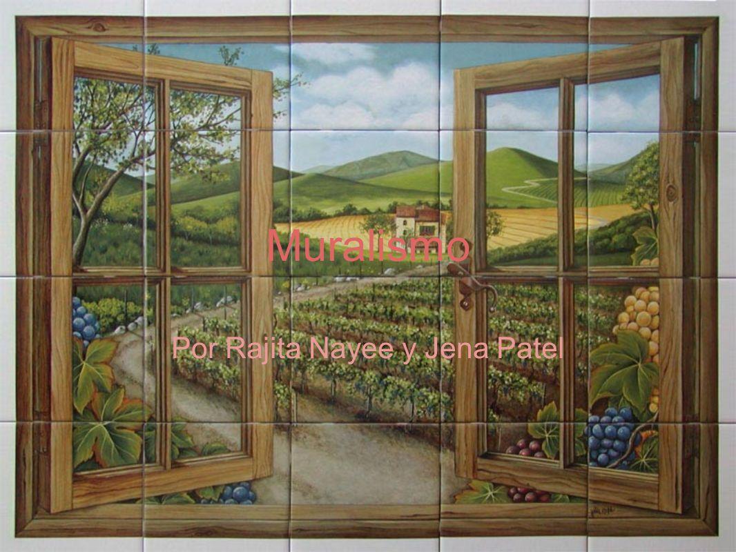 Muralismo Por Rajita Nayee y Jena Patel