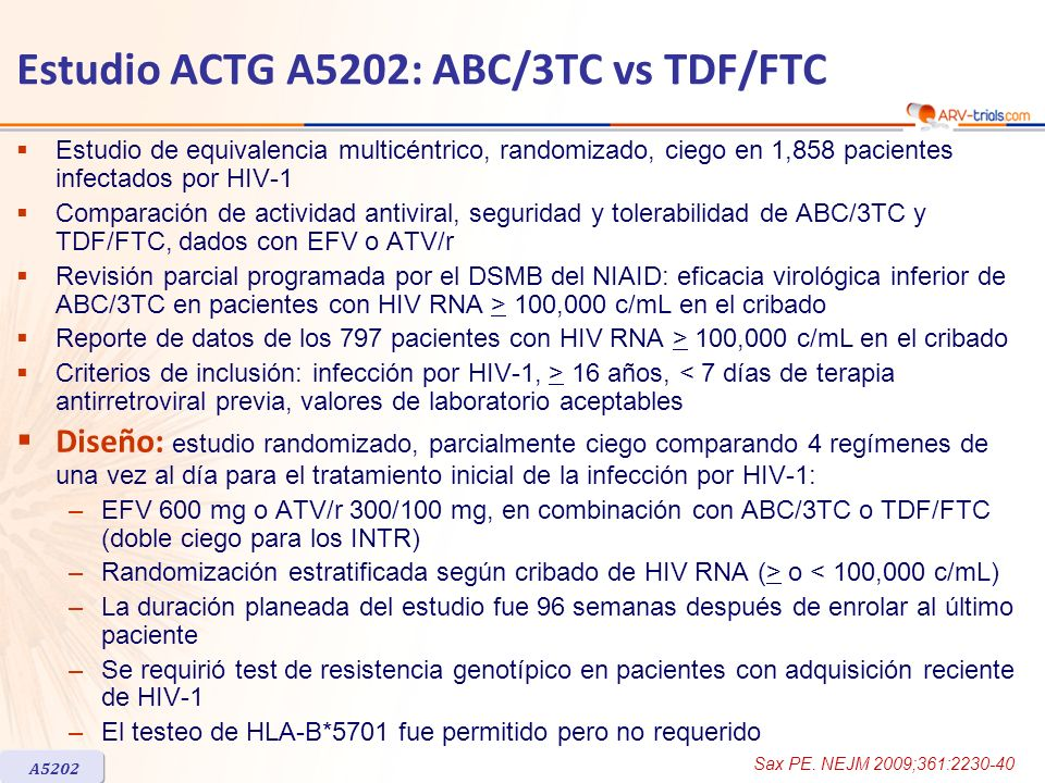 Estudio ACTG A5202: ABC/3TC vs TDF/FTC Estudio de equivalencia multicéntrico, randomizado, ciego en 1,858 pacientes infectados por HIV-1 Comparación d