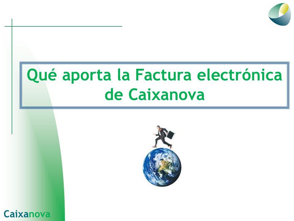 Qué aporta la Factura electrónica de Caixanova Caixanova