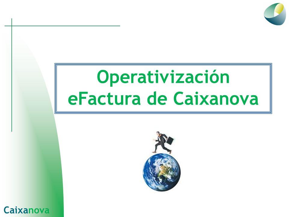 Operativización eFactura de Caixanova Caixanova