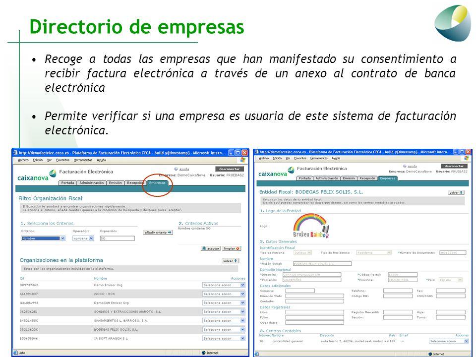 Directorio de empresas Recoge a todas las empresas que han manifestado su consentimiento a recibir factura electrónica a través de un anexo al contrat
