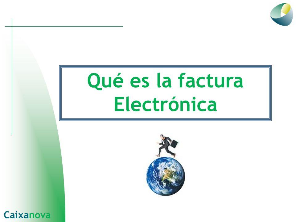 Qué es la factura Electrónica Caixanova