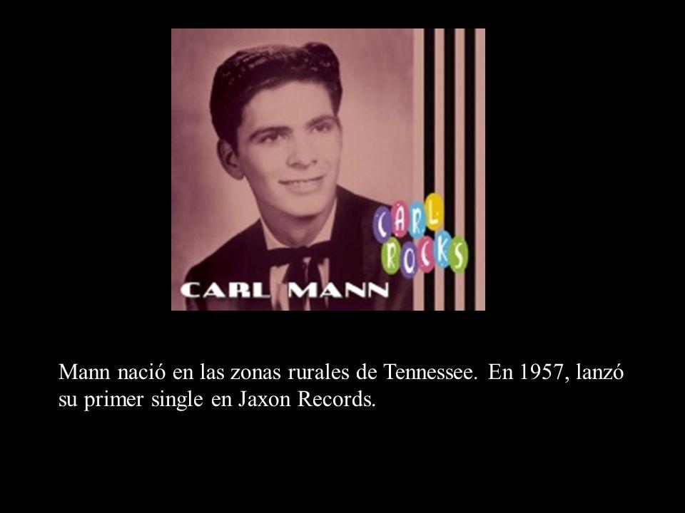 Mann nació en las zonas rurales de Tennessee. En 1957, lanzó su primer single en Jaxon Records.