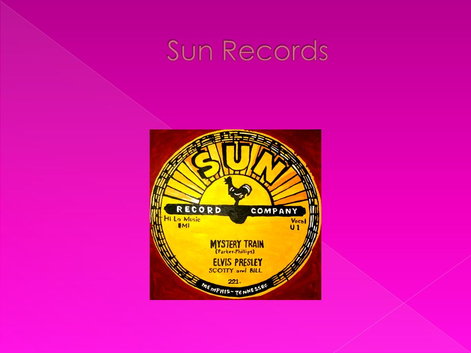 Entre los músicos que grabaron algún single en la Sun Records merece mencionarse a Elvis Presley, Johnny Cash, Carl Perkins, Roy Orbison, Jerry Lee Lewis, B.B.