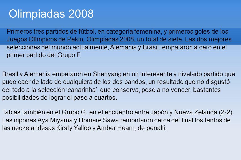 Olimpiadas 2008 l Dos cam. Primeros tres partidos de fútbol, en categoría femenina, y primeros goles de los Juegos Olímpicos de Pekin, Olimpiadas 2008