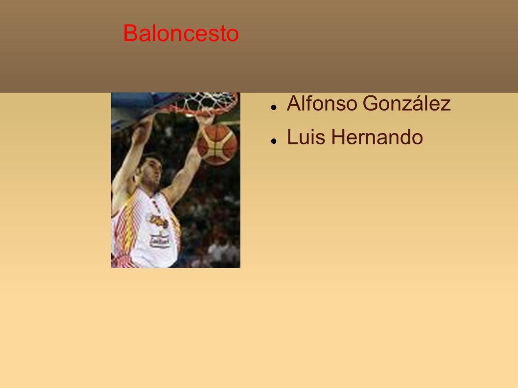 Baloncesto Alfonso González Luis Hernando