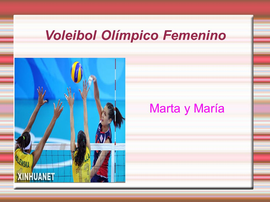 Voleibol Olímpico Femenino El voleibol es un deporte olímpico.