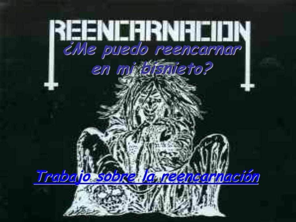 LA REENCARNACIÓN LA REENCARNACIÓN La reencarnación es la creencia de que una esencia individual de la persona (mente, alma, consciencia, energía) vive en un cuerpo en la tierra varias veces y no sólo una.