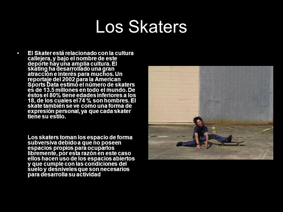 Los Skaters El Skater está relacionado con la cultura callejera, y bajo el nombre de este deporte hay una amplia cultura. El skating ha desarrollado u