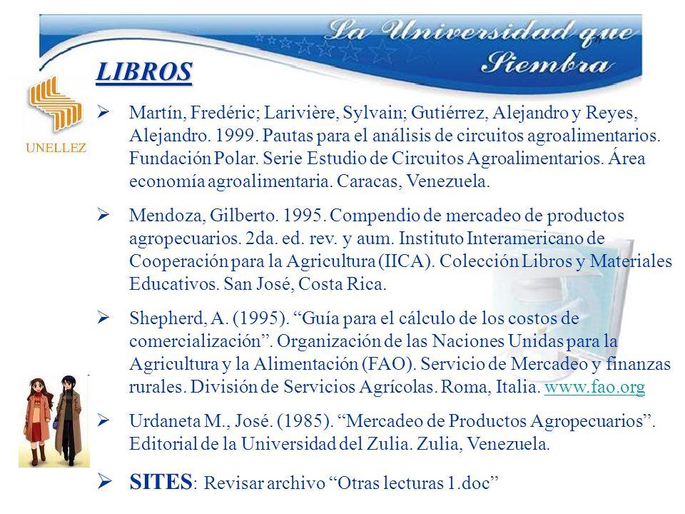 LIBROS Martín, Fredéric; Larivière, Sylvain; Gutiérrez, Alejandro y Reyes, Alejandro. 1999. Pautas para el análisis de circuitos agroalimentarios. Fun