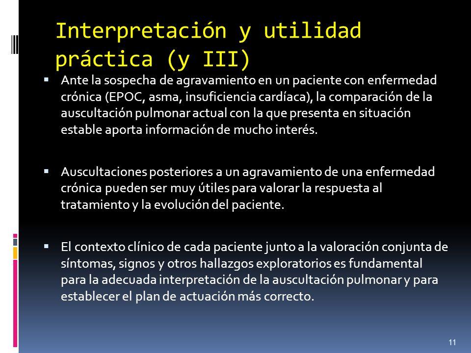 Interpretación y utilidad práctica (y III) Ante la sospecha de agravamiento en un paciente con enfermedad crónica (EPOC, asma, insuficiencia cardíaca)