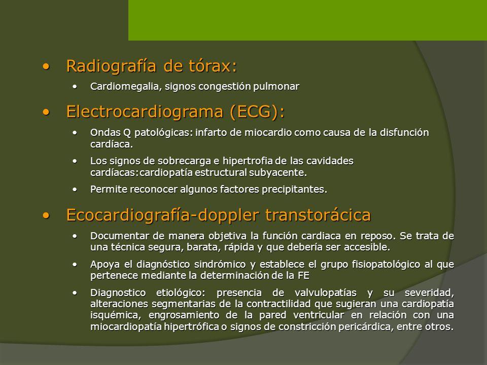 Radiografía de tórax:Radiografía de tórax: Cardiomegalia, signos congestión pulmonarCardiomegalia, signos congestión pulmonar Electrocardiograma (ECG)