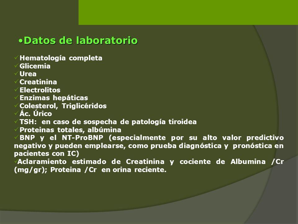Hematología completa Glicemia Urea Creatinina Electrolitos Enzimas hepáticas Colesterol, Triglicéridos Ác. Úrico TSH: en caso de sospecha de patología