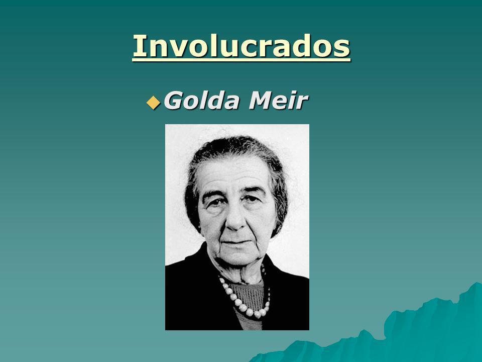 Involucrados Golda Meir Golda Meir