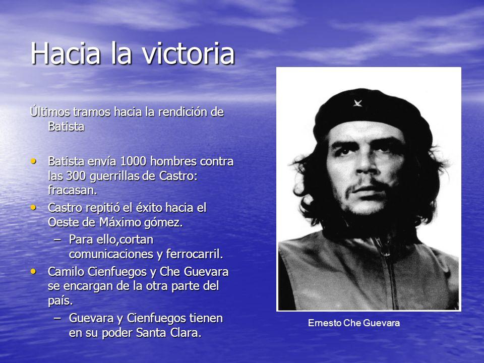 Hacia la victoria Últimos tramos hacia la rendición de Batista Batista envía 1000 hombres contra las 300 guerrillas de Castro: fracasan. Batista envía