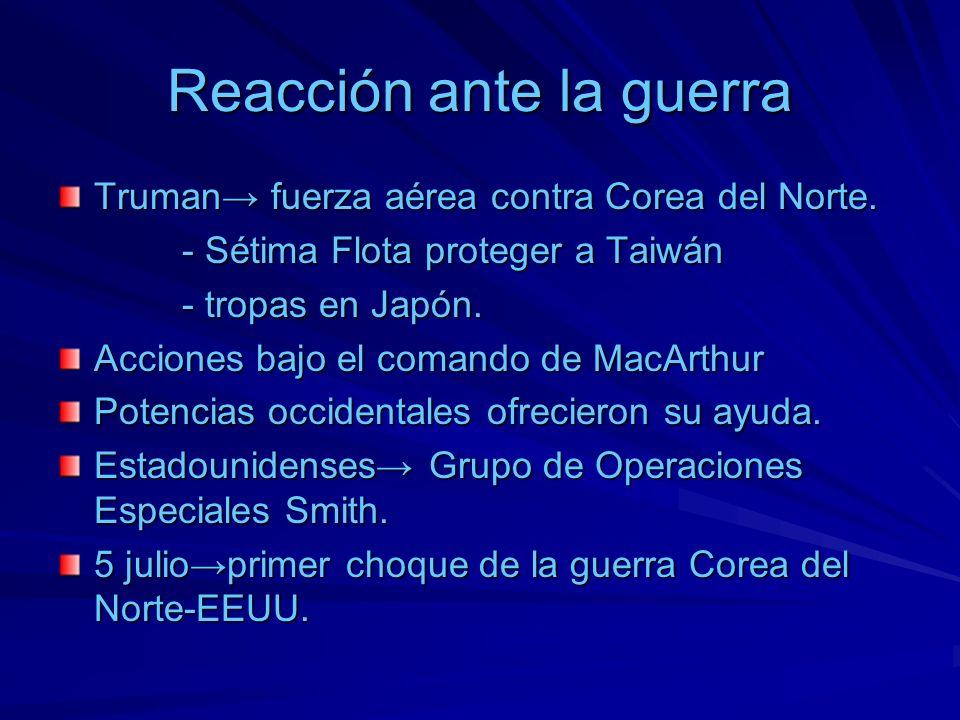 Reacción ante la guerra Truman fuerza aérea contra Corea del Norte. - Sétima Flota proteger a Taiwán - Sétima Flota proteger a Taiwán - tropas en Japó