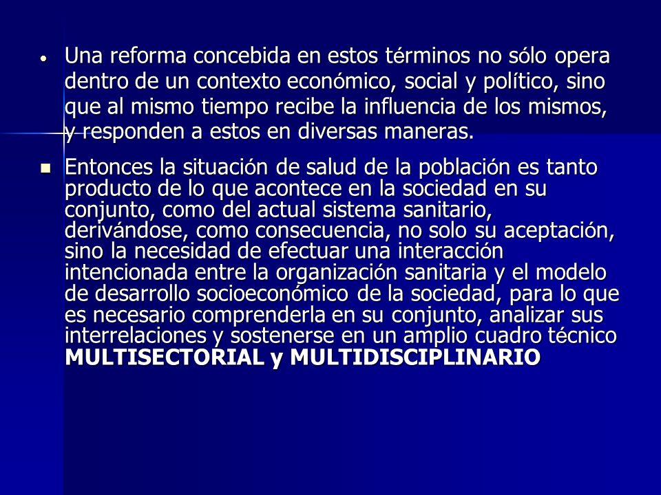 Las Experiencias latinoamericanas.- Las Experiencias latinoamericanas.- Las reformas sanitarias (de las que no est á alejado el proceso peruano) se han transformado en funci ó n de macroprocesos.