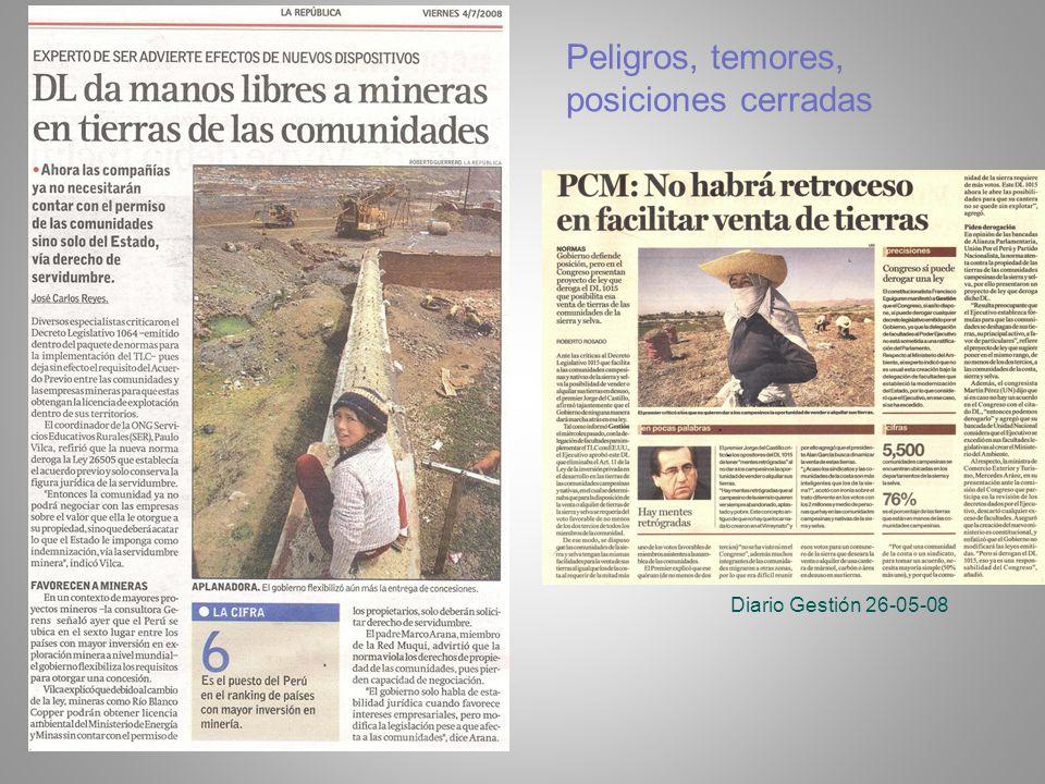 Diario Gestión 26-05-08 Peligros, temores, posiciones cerradas