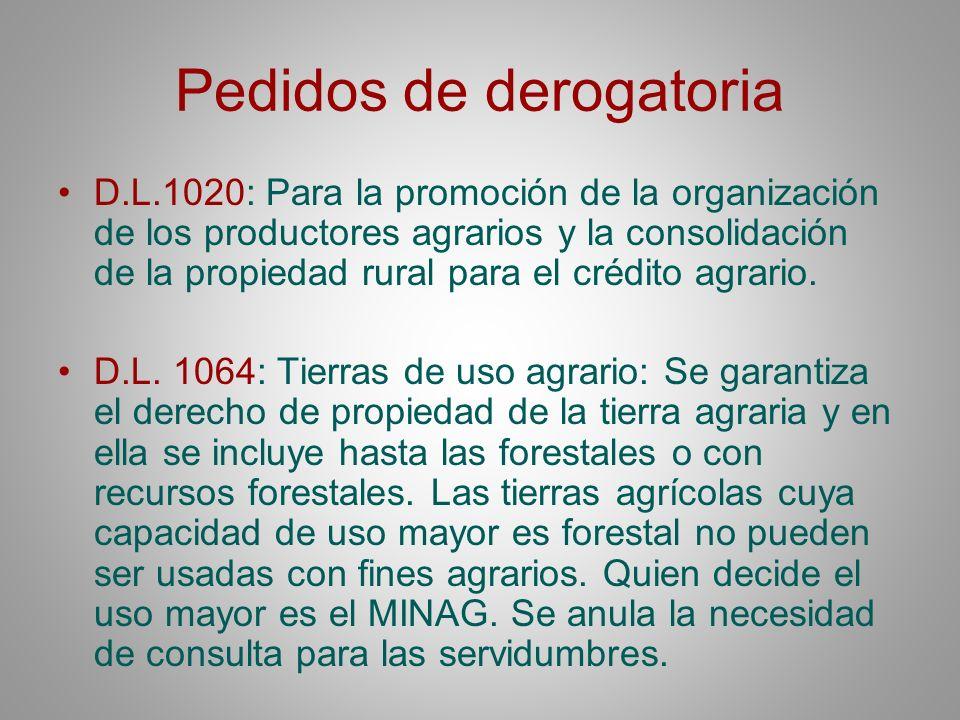 Pedidos de derogatoria D.L.1020: Para la promoción de la organización de los productores agrarios y la consolidación de la propiedad rural para el cré