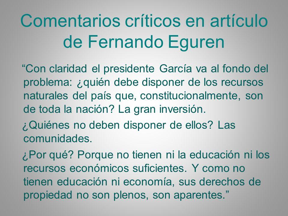 Fernando Eguren (2) Los decretos legislativos de junio del 2008 son la expresión normativa de este discurso, que es claramente excluyente de las comunidades campesinas y poblaciones nativas amazónicas.