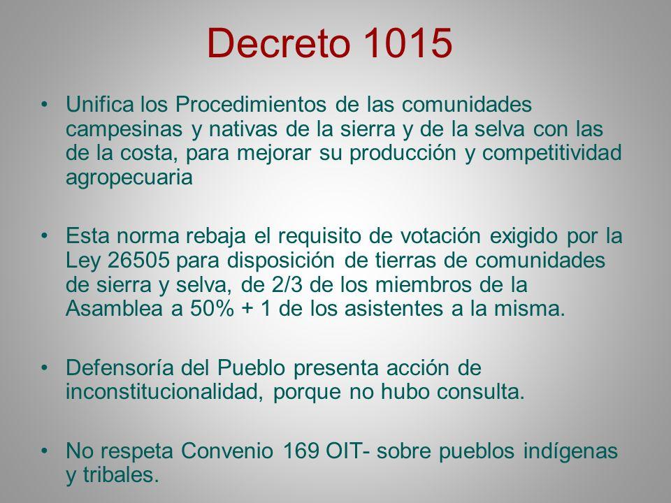 Decreto 1015 Unifica los Procedimientos de las comunidades campesinas y nativas de la sierra y de la selva con las de la costa, para mejorar su produc