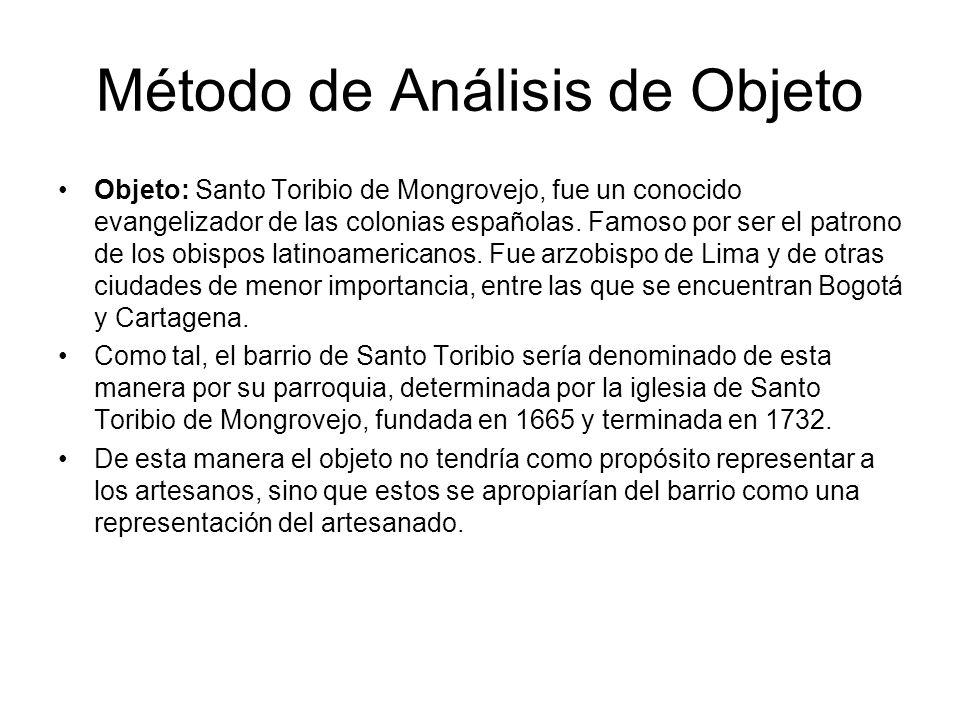 Método de Análisis de Objeto Objeto: Santo Toribio de Mongrovejo, fue un conocido evangelizador de las colonias españolas. Famoso por ser el patrono d