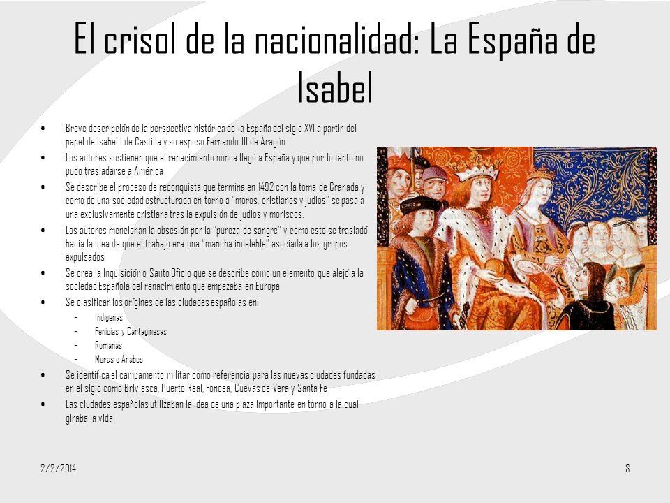 El crisol de la nacionalidad: La España de Isabel Breve descripción de la perspectiva histórica de la España del siglo XVI a partir del papel de Isabe