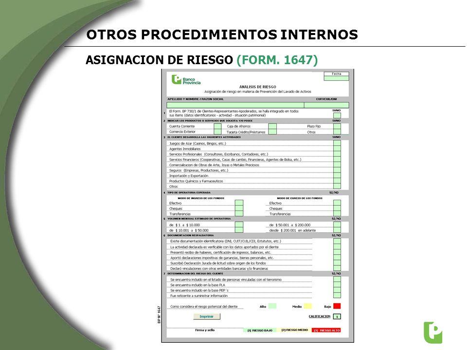 ASIGNACION DE RIESGO (FORM. 1647) OTROS PROCEDIMIENTOS INTERNOS