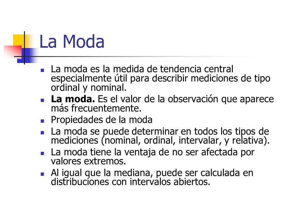 Propiedades de la mediana Hay solo una mediana en una serie de datos. No es afectada por los valores extremos ( altos o bajos ) Puede ser calculada en