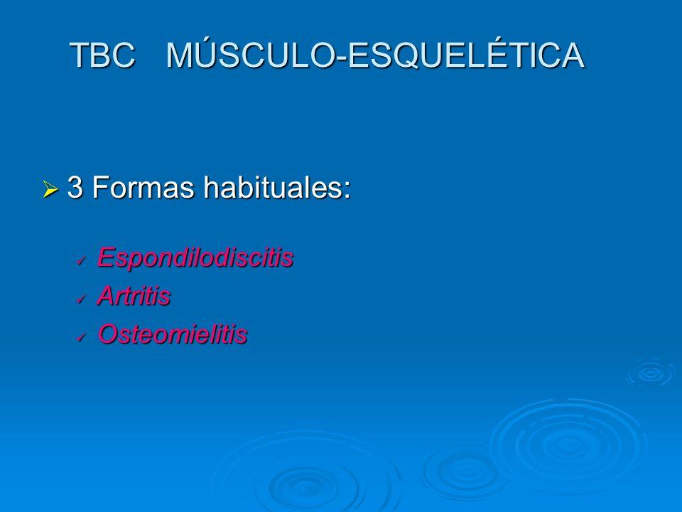 ESPONDILODISCITIS TUBERCULOSA La columna vertebral es el principal foco óseo de afectación por TBC, generalmente la columna dorsal baja y lumbar alta.