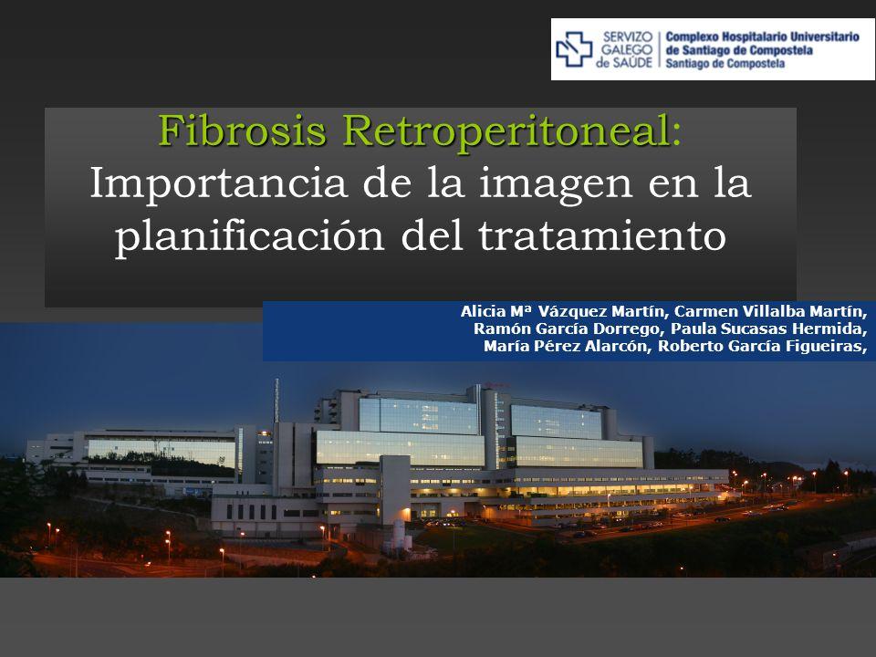 FIBROSIS RETROPERITONEAL Enfermedad del colágeno poco frecuente.