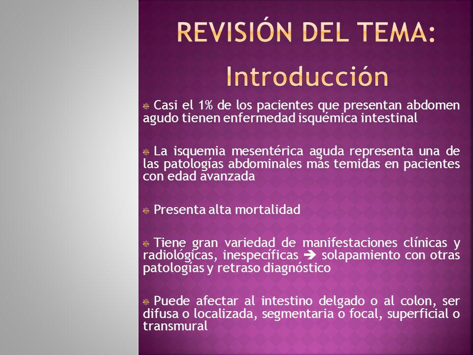 Pneumatosis y gas porto-mesentérico: Menos comunes, pero más específicos Pneumatosis: El gas intramural se produce por disección del gas intraluminal dentro de la pared intestinal a través de la mucosa dañada.