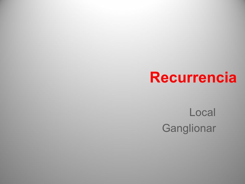 Recurrencia Local Ganglionar 19